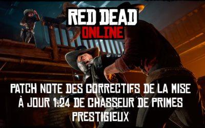 Red Dead Online : Le patch note des correctifs de la mise à jour 1.24 de chasseur de primes prestigieux