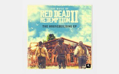 The Housebuilding EP : Le nouvel album de Red Dead Redemption 2 à paraitre